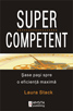 SUPERCOMPETENT